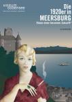 Sonderausstellung im vineum bodensee Die 1920er in Meersburg - Visionen einer besseren Zukunft?